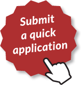 Click here to submit a quick application